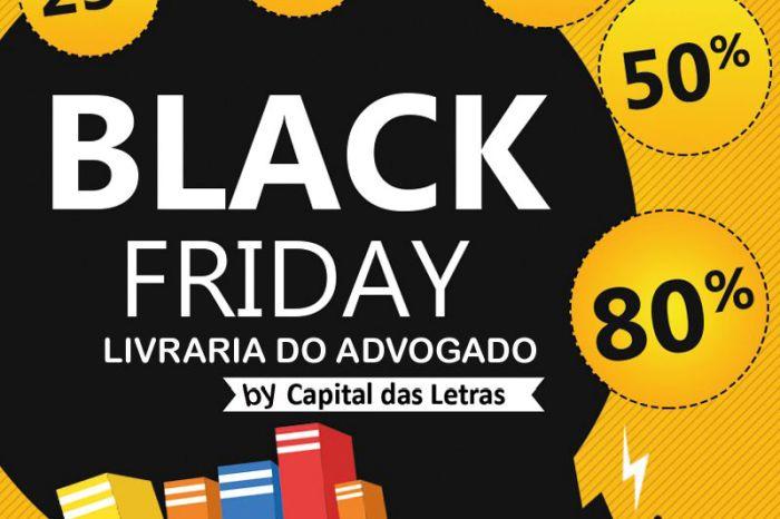 Descontos de até 80% na Black Friday das Livrarias do Advogado no mês de novembro