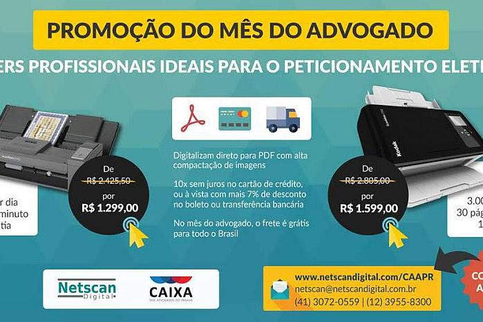 CAA-PR e Netscan Digital lançam promoção de scanners no mês do advogado