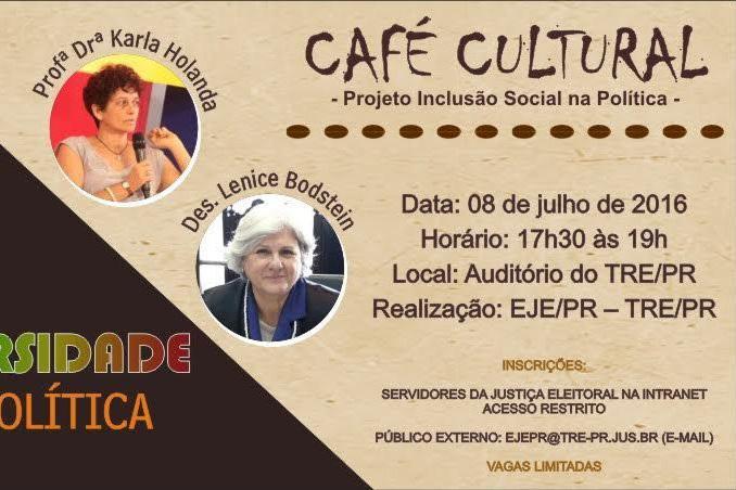 Café Cultural da Escola Judiciária Eleitoral debate diversidade na política