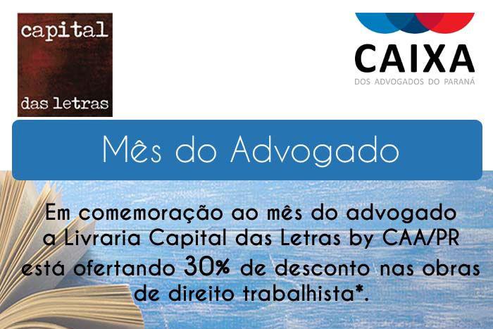 Capital da Letras lança campanha em comemoração ao mês do advogado