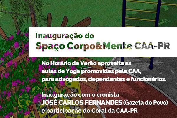 CAA/PR inaugura Spaço Corpo&Mente na sede da OAB Paraná