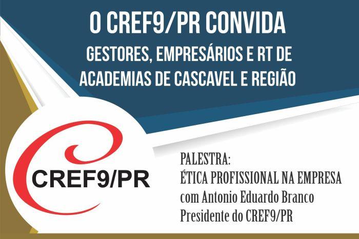 CREF9/PR realiza encontro em Cascavel para discutir ética nas academias