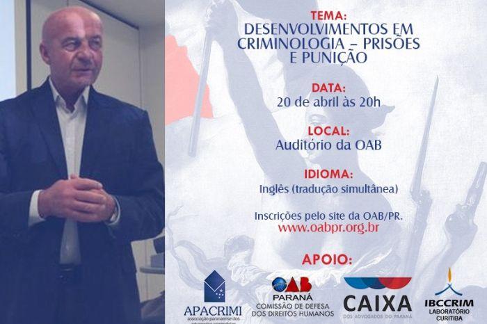 Evento da OAB Paraná com criminólogo inglês tem apoio da Caixa de Assistência