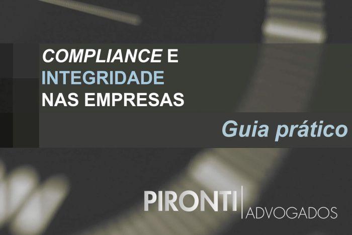 Advogados lançam guia prático de implantação do Programa de Integridade e Compliance