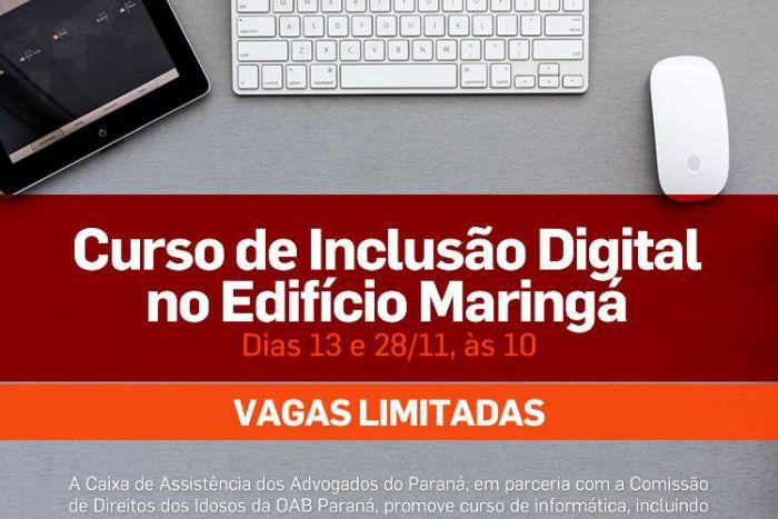 Inscrições abertas para curso gratuito de Inclusão Digital no Edifício Maringá