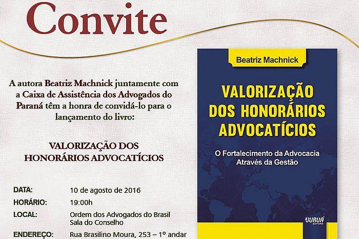 CAA-PR e Juruá promovem lançamento de obra sobre honorários advocatícios