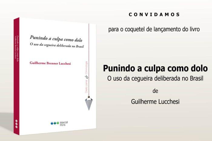 Advogado criminalista Guilherme Lucchesi lança livro sobre a teoria da cegueira deliberada