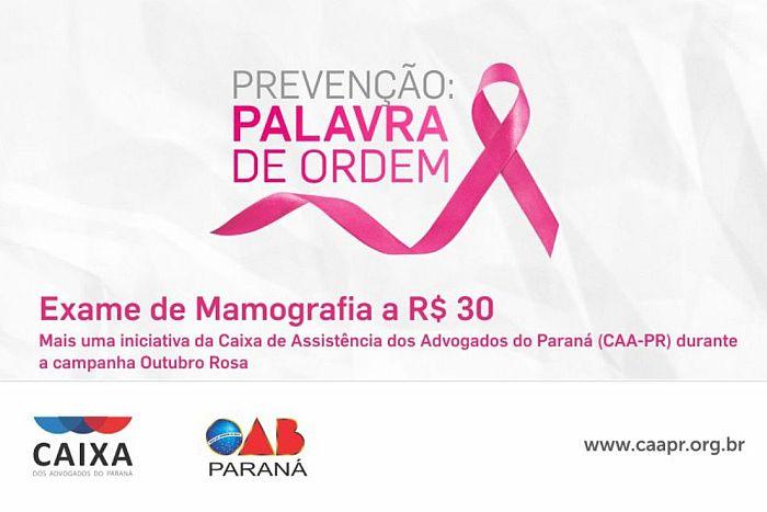 Exame de mamografia a R$ 30 para advogadas no Outubro Rosa da CAA-PR