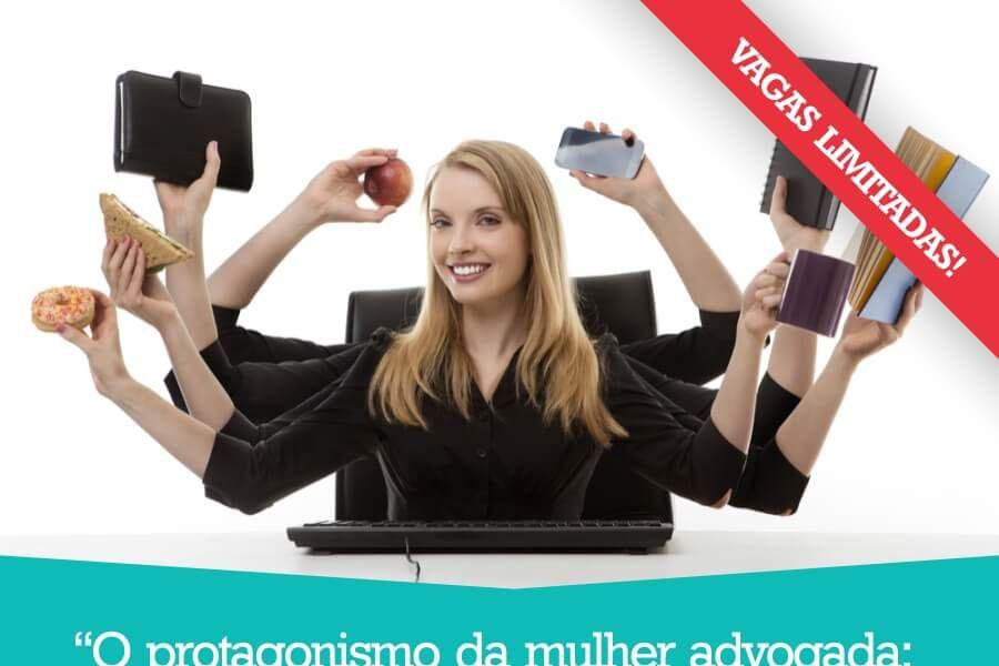 Valorização da mulher advogada será tema de evento promovido pela OAB e CAA-PR