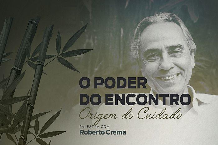 Roberto Crema vem à PUCPR  falar sobre o poder do encontro